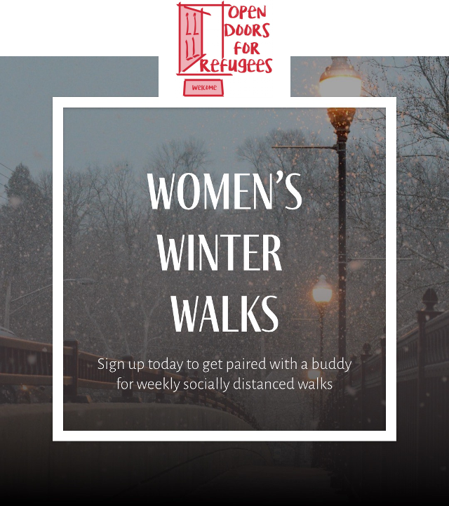 Women's Winter Walks: Sign up today to get paired with a buddy for weekly socially distanced walks.